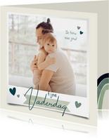 Vaderdagkaart fijne Vaderdag met grote foto en hartjes