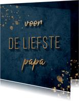 Vaderdagkaart goud en donkerblauw 'voor de liefste papa'