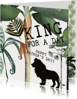 Vaderdag kaarten - Vaderdagkaart, mijn papa is King for a day!
