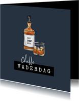 Vaderdagkaart stoer whiskey opa vader chill