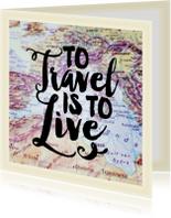 Vakantiekaart reizen wereldkaart quote