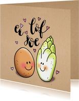 Valentijn ei lof joe
