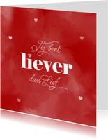 Valentijn Liever dan lief