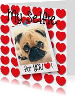 Valentijn My Selfie for you