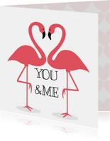 Valentijnskaart Flamingo You&Me