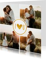 Valentijnskaart fotocollage met gouden I love U