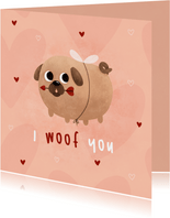 Valentijnskaart i woof you met cupidog