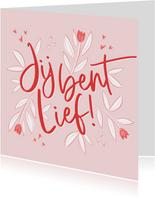 Valentijnskaart jij bent lief hartjes tulpen bloemen roze