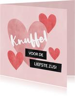 Valentijnskaart knuffel voor de liefste zus met hartjes
