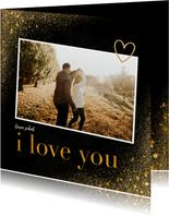 Valentijnskaart met foto en goudlook i love you