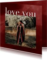 Valentijnskaart met foto, love you en waterverf look