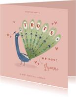 Valentijnskaart zo trots op jou pauw illustratie roze hartje