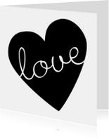 Valentijnskaart zwartwit love