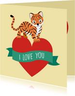 Valentijnskaartje voor jouw tijgertje