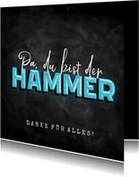 Vatertagskarte 'Du bist der Hammer'
