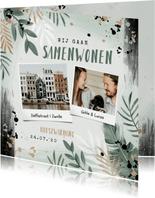 Verhuiskaart samenwonen housewarming botanisch foto
