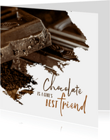 Verjaardag chocolate is a girl's best friend