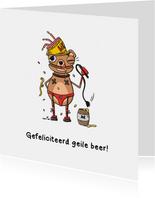 Verjaardag gefeliciteerd geile beer kaart