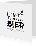 Verjaardag leeftijd en glazen bier moet je nooit tellen
