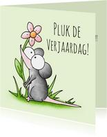 Verjaardagsfelicitatie muis - Pluk de verjaardag!