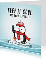 Verjaardagsfelicitatie pinguïn - Keep it cool!
