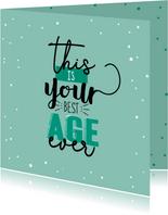 Verjaardagskaart- Best age ever