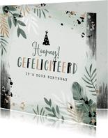 Verjaardagskaart botanisch spetters zwart groen feesthoed