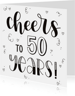 Verjaardagskaart - Cheers to 50 years!
