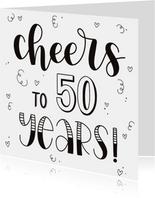Verjaardagskaart - Cheers to 50 years!