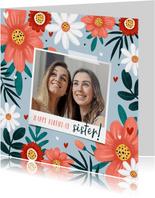 Verjaardagskaart fleurig met bloemen hartjes en eigen foto