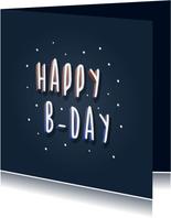 Verjaardagskaart Happy B-day hip typografisch