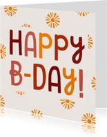 Verjaardagskaart Happy B-day met zonnetjes
