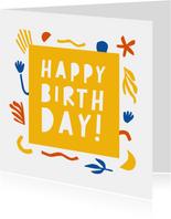 Verjaardagskaart Happy Birthday abstract