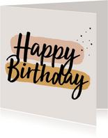 Verjaardagskaart | Happy Birthday neutrale kleuren