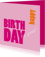 Verjaardagskaart Happy Birthday pink
