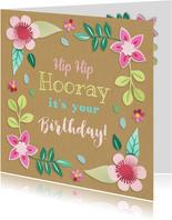 Verjaardagskaart Hip Hip Hooray bloemen