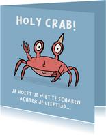 Verjaardagskaart Holy Crab, je bent jarig!