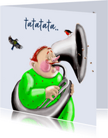 Verjaardagskaart Muzikant met tuba