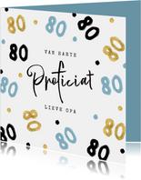 Verjaardagskaart opa 80 jaar confetti blauw goud