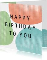 Verjaardagskaart - pastel kleurige vormen