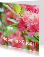 Verjaardagskaart rhododendron 80