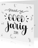 Verjaardagskaart - Staat je goed jarig zijn