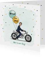 Verjaardagskaart stoere man op motor