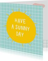 Verjaardagskaarten - Verjaardagskaart sunny day