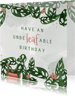 Verjaardagskaart unbeleafable met planten en confetti