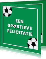 Verjaardagskaart voetbal sportieve felicitatie