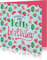 Verjaardagskaart Watermeloen