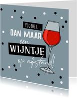 Verjaardagskaart wijntje op afstand proost confetti