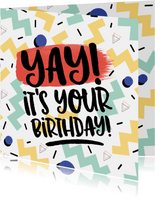 Verjaardagskaart Yay it's your birthday! graffiti man