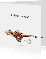 Verjaardagskaarten cheetah will run for cake!